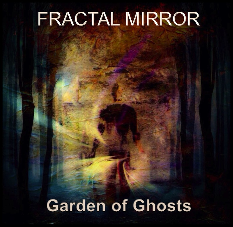 Fractal Mirror Garden of Ghosts album cover