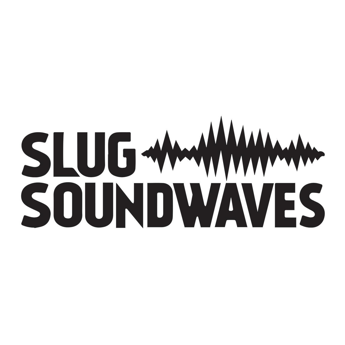 SLUG Soundwaves