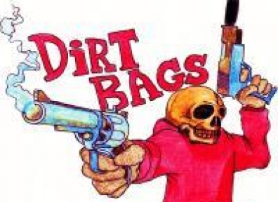 Local Reviews: Dirtbags Don't Die