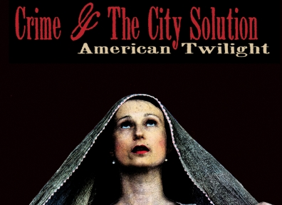 Review: Crime and the City Solution – American Twilight