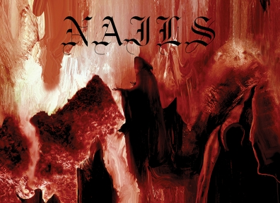 Review: Nails – Abandon All Life