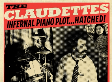 Review: The Claudettes – Infernal Piano Plot…HATCHED!
