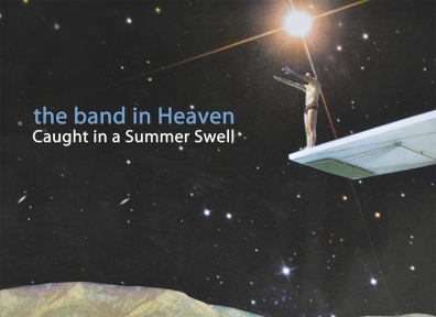 Review: the band in Heaven – Caught in a Summer Swell