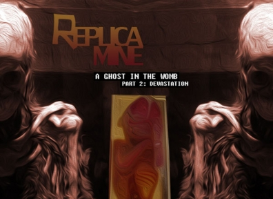 Local Review: Replica Mine – A Ghost In The Womb