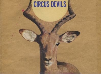 Review: Circus Devils – My Mind Has Seen the White Trick