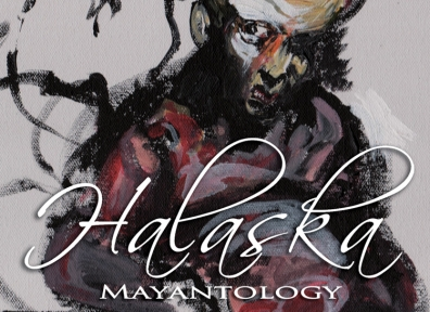Review: Halaska – Mayantology