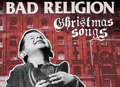 Review: Bad Religion – Christmas Songs