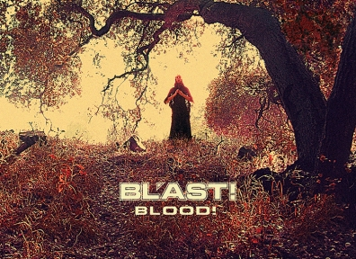 Review: BL'AST! – BLOOD!