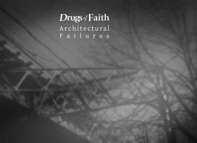 Review: Drugs of Faith – Architectural Failures