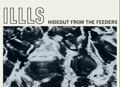Review: Ills – Hideout From The Feeders