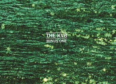 Review: The KVB – Minus One