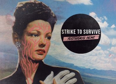 Review: Strike to Survive – Yesterday's News