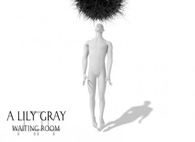 Local Review: A Lily Gray – Waiting Room