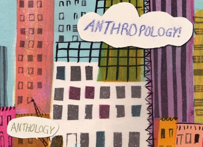 Local Review: Anthropology – Anthology