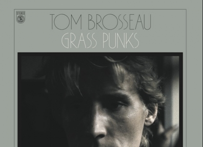 Review: Tom Brosseau – Grass Punks