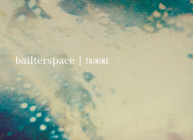 Review: Bailterspace – Trinine