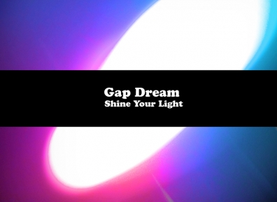 Review: Gap Dream – Shine Your Light