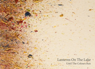 Review: Lanterns on the Lake – Until the Colours Run