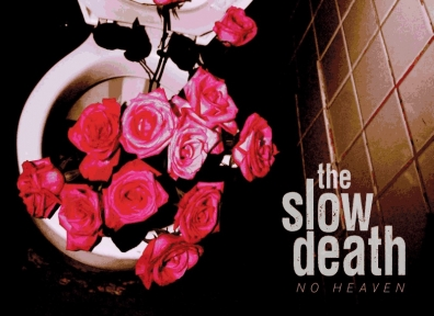 Review: The Slow Death – No Heaven
