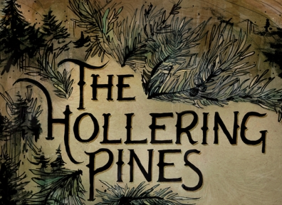 Local Review: The Hollering Pines – Long Nights, Short Lives and Spilled Chances