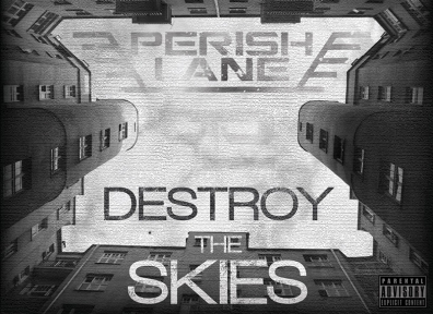 Local Review: Perish Lane – Destroy The Skies