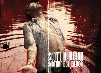 Review: Scott H. Biram – Nothin' But Blood