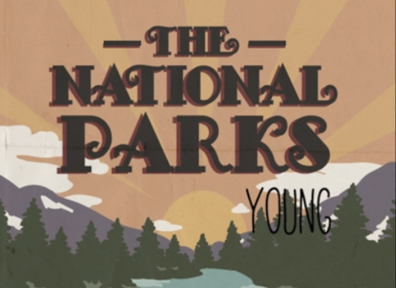 Local Review: The National Parks – Young