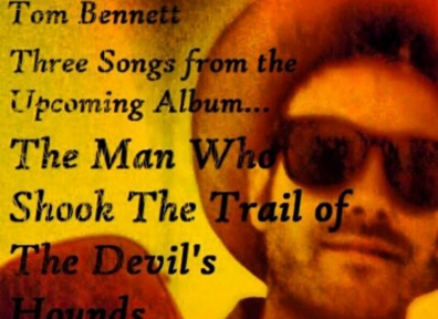 Local Review: Tom Bennett – The Man Who Shook the Trail of the Devil's Hounds