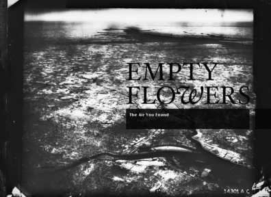 Review: Empty Flowers – The Air You Found
