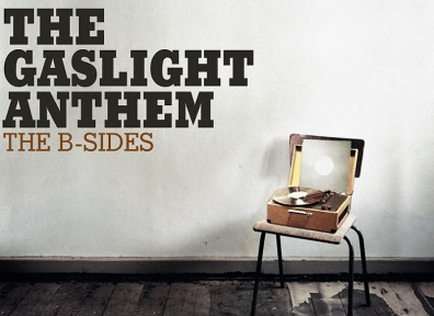 Review: The Gaslight Anthem – The B-Sides