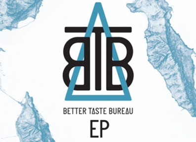 Local Review: Better Taste Bureau – The Better Taste EP