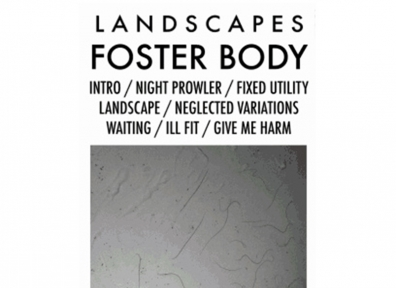 Local Review: Foster Body – Landscapes