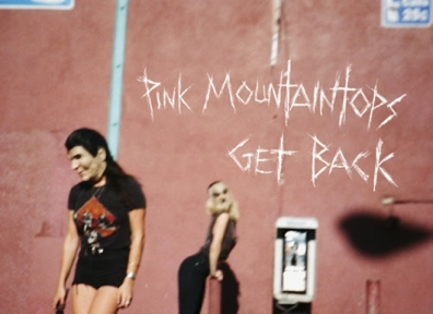 Review: Pink Mountaintops – Get Back