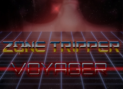 Review: Zone Tripper – Voyager