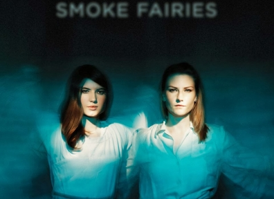 Reviews: Smoke Fairies – Self-Titled