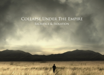 Review: Collapse Under The Empire – Sacrifice & Isolation