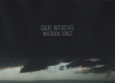 Local Review: Great Interstate – Inversion Songs