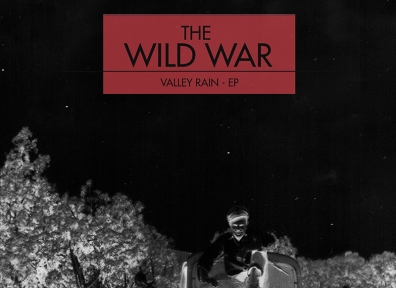Local Review – The Wild War – Valley Rain EP