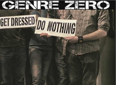 Local Review: Genre Zero / Bombs for the Bored – Get Dressed, Do Nothing