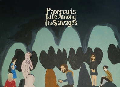 Review: Papercuts – Life Among the Savages
