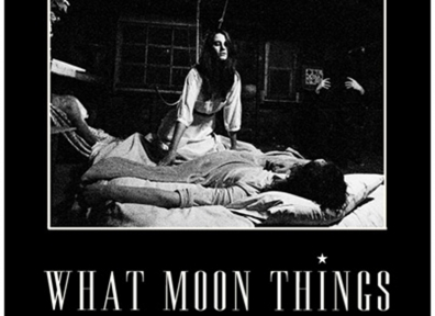 Review: What Moon Things – Self-Titled