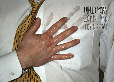 Local Review: Tupelo Moan – Cocaine and Chicken Grease