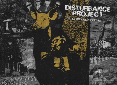 Review: Disturbance Project – Grita Mientras Puedas