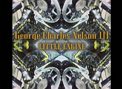 Local Review: George Charles Nelson III – Little Engine