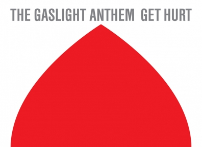 Review: The Gaslight Anthem – Get Hurt