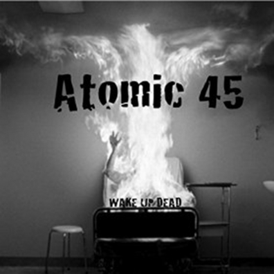 Local Review: Atomic 45 – Wake Up Dead