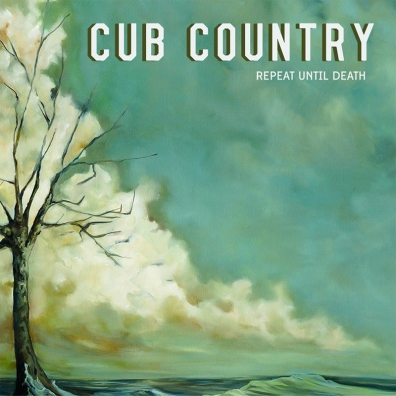 Local Review: Cub Country – Repeat Until Death
