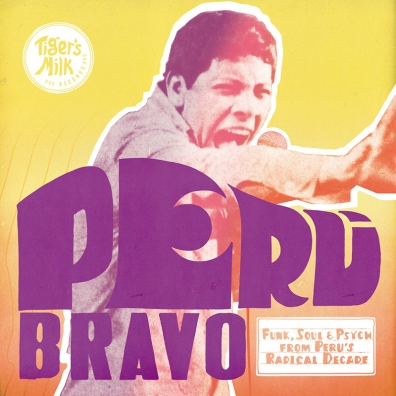 Review: Various Artists – Peru Bravo: Funk, Soul & Psych From Peru's Radical Decade