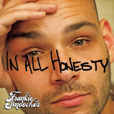 Local Review: Frankie Smooches – In All Honesty