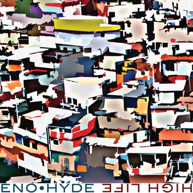 Review: Brian Eno / Karl Hyde – High Life